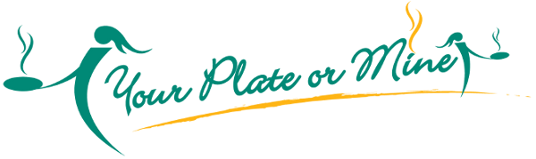 Your Plate or Mine Personal Chef Services - Serving Southern California